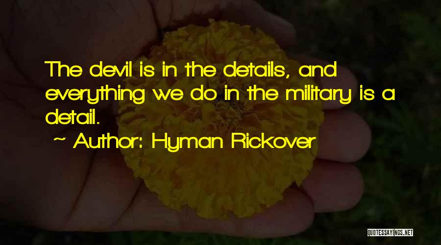 Hyman Rickover Quotes 602155