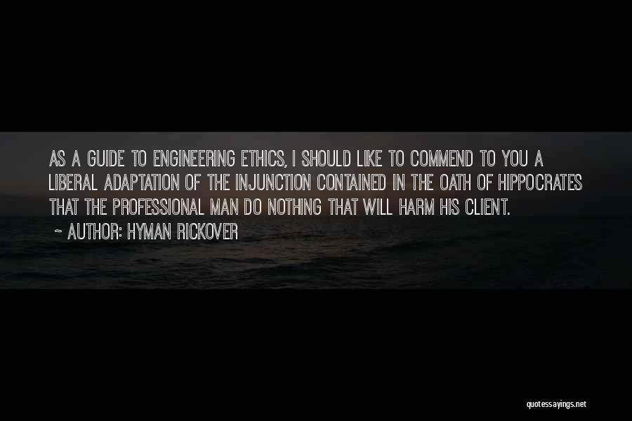 Hyman Rickover Quotes 709548
