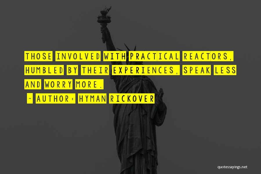 Hyman Rickover Quotes 79289