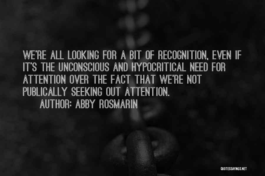 Hypocritical Quotes By Abby Rosmarin
