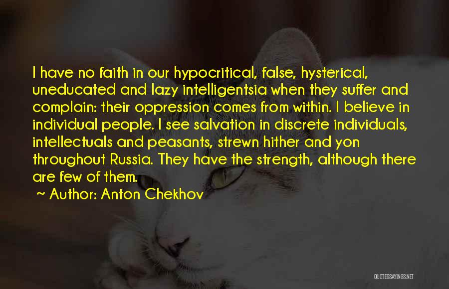 Hypocritical Quotes By Anton Chekhov
