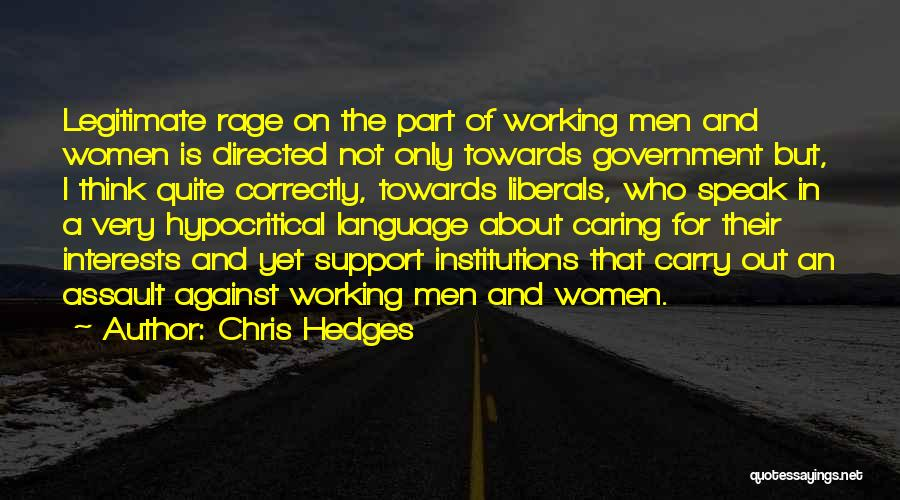 Hypocritical Quotes By Chris Hedges