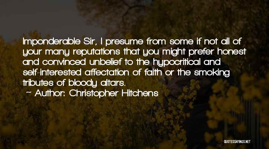 Hypocritical Quotes By Christopher Hitchens