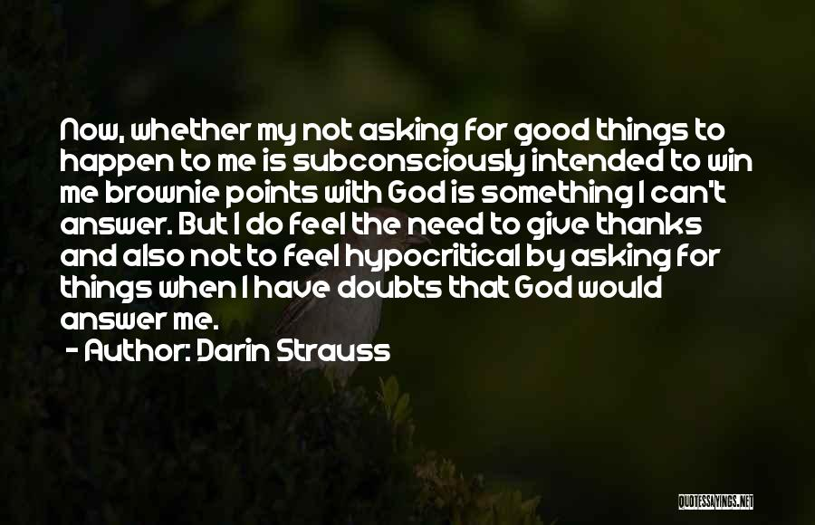 Hypocritical Quotes By Darin Strauss