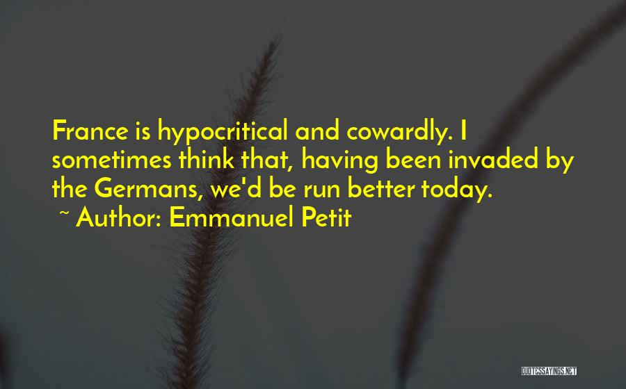 Hypocritical Quotes By Emmanuel Petit