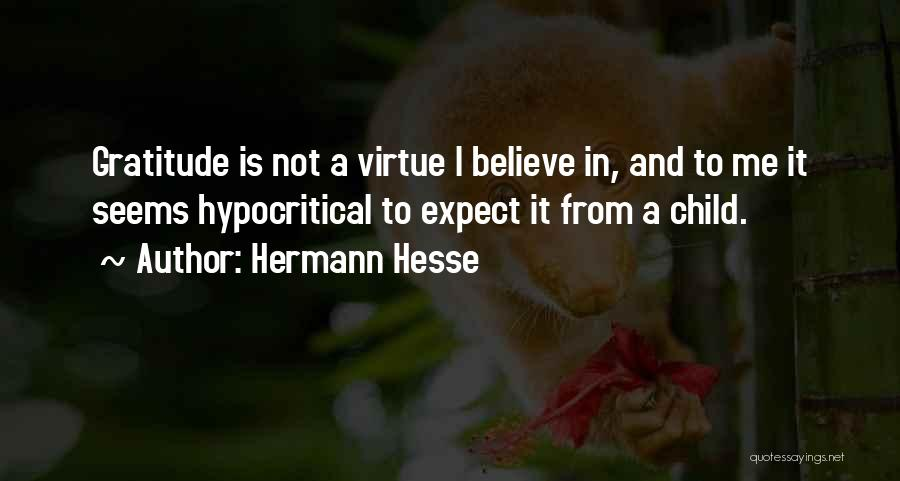 Hypocritical Quotes By Hermann Hesse