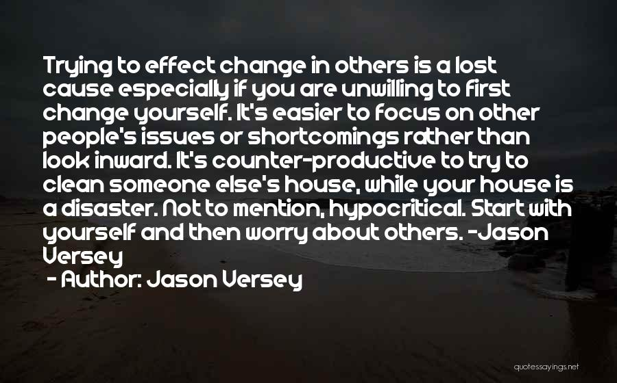 Hypocritical Quotes By Jason Versey