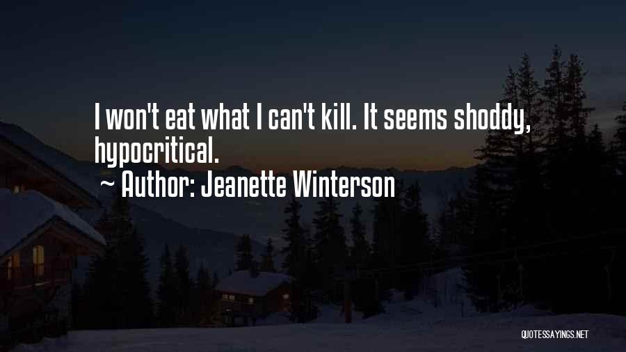 Hypocritical Quotes By Jeanette Winterson