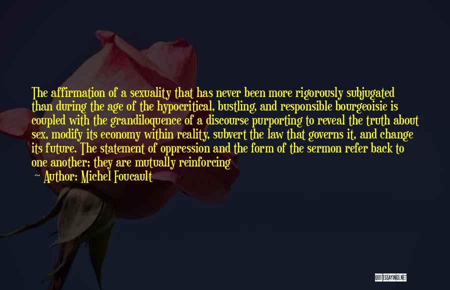 Hypocritical Quotes By Michel Foucault