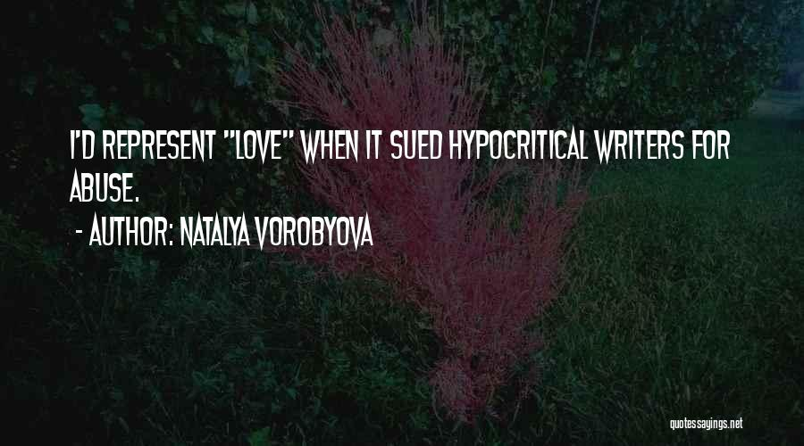 Hypocritical Quotes By Natalya Vorobyova