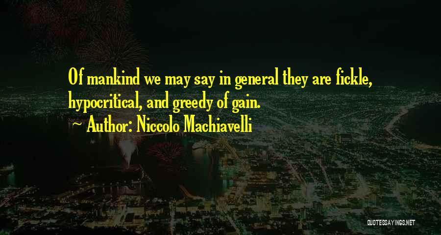Hypocritical Quotes By Niccolo Machiavelli