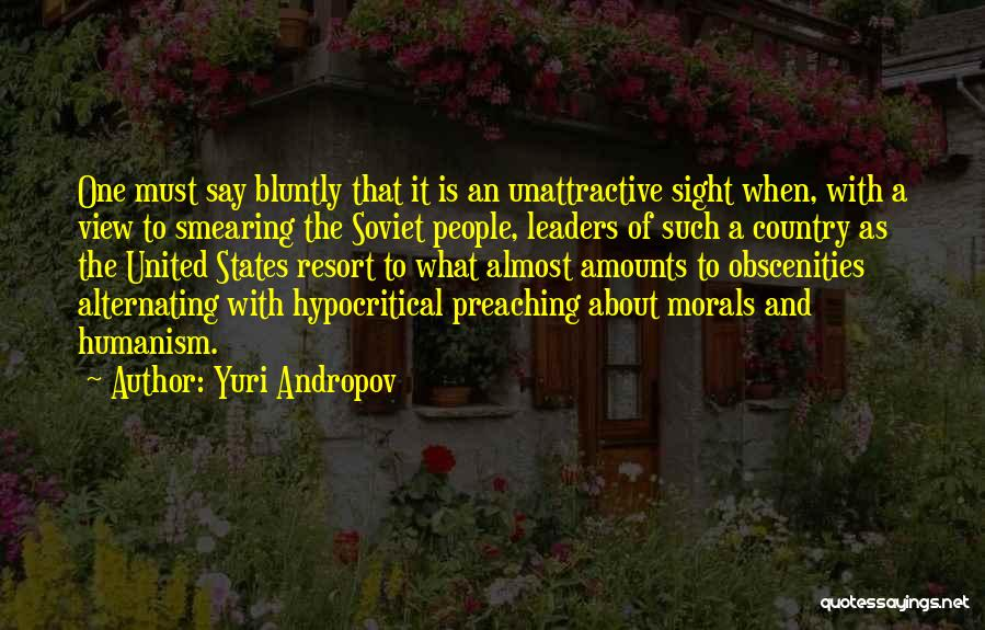 Hypocritical Quotes By Yuri Andropov