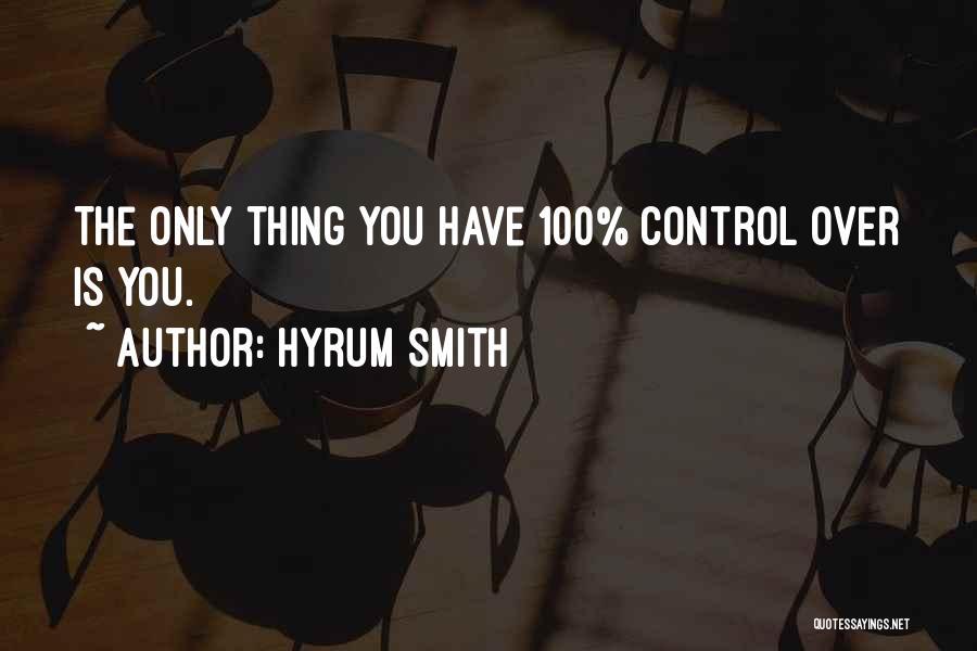 Hyrum Smith Quotes 1228862