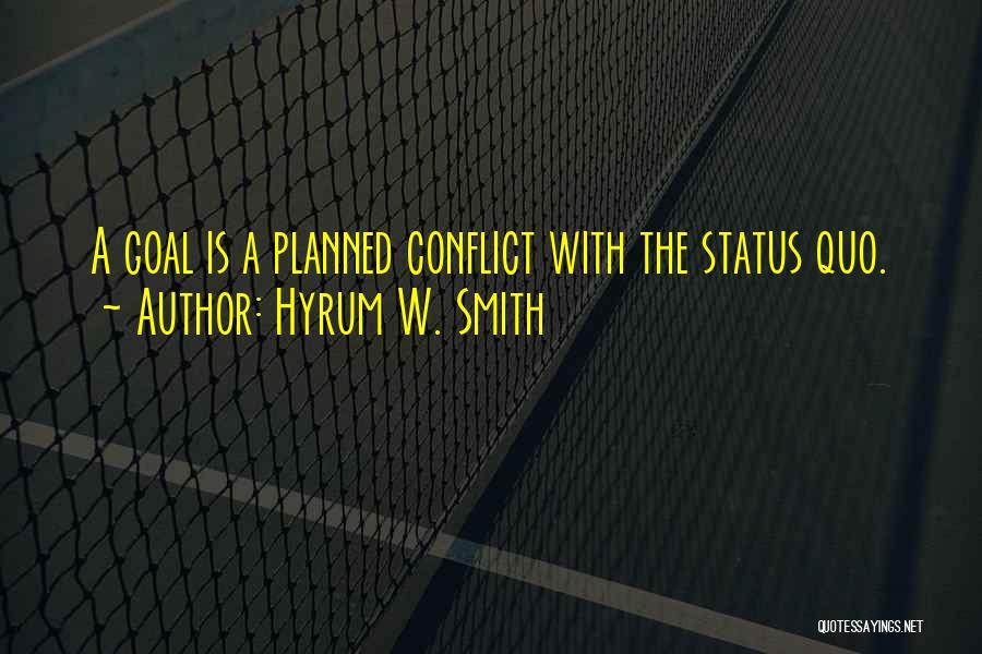 Hyrum W. Smith Quotes 1417502