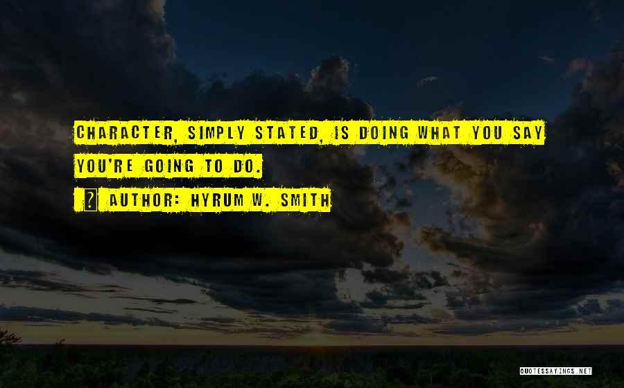 Hyrum W. Smith Quotes 1925928