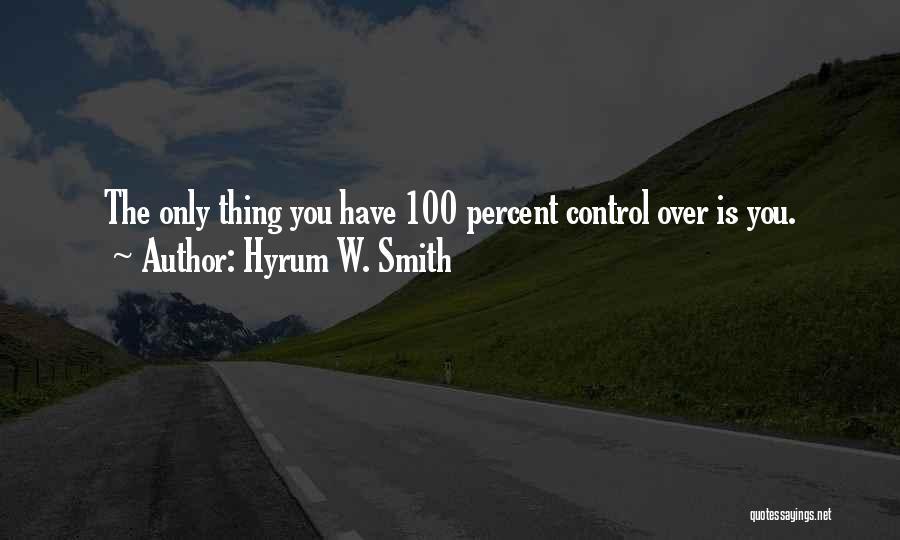 Hyrum W. Smith Quotes 2054719