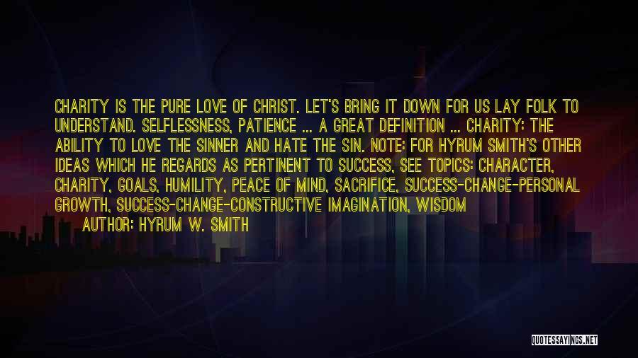 Hyrum W. Smith Quotes 2082810