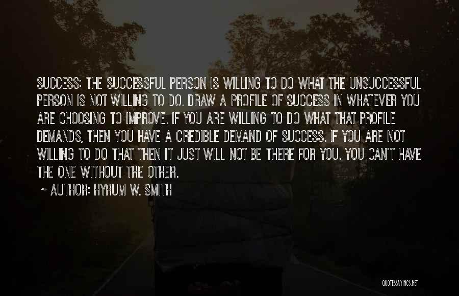 Hyrum W. Smith Quotes 242915