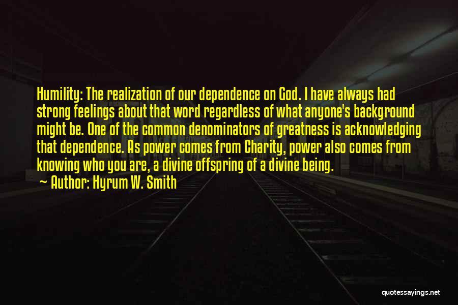 Hyrum W. Smith Quotes 257490