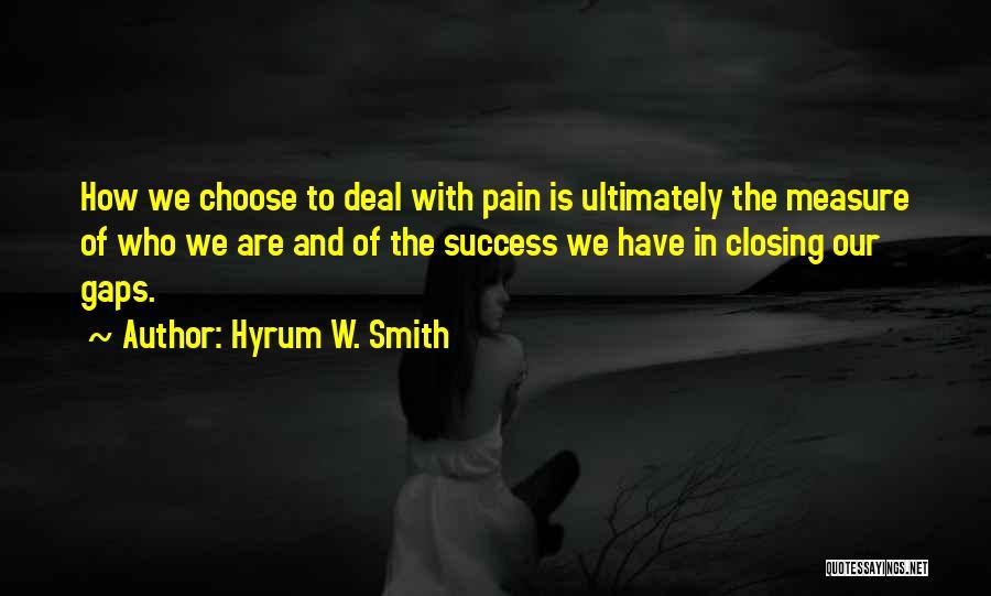 Hyrum W. Smith Quotes 301406