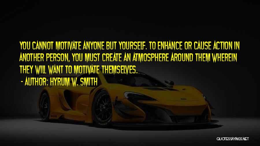 Hyrum W. Smith Quotes 479546