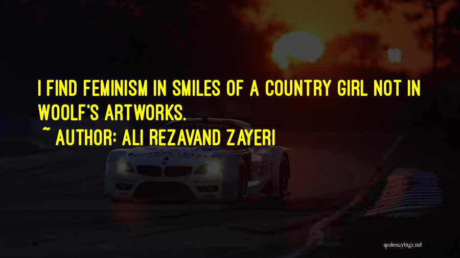 I A Country Girl Quotes By Ali Rezavand Zayeri