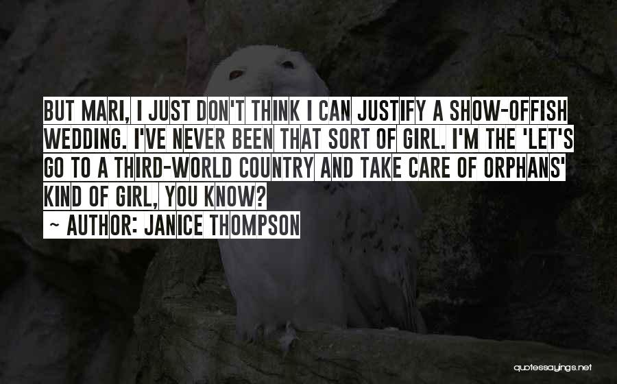 I A Country Girl Quotes By Janice Thompson