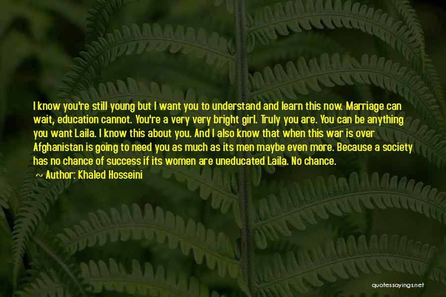 I A Country Girl Quotes By Khaled Hosseini