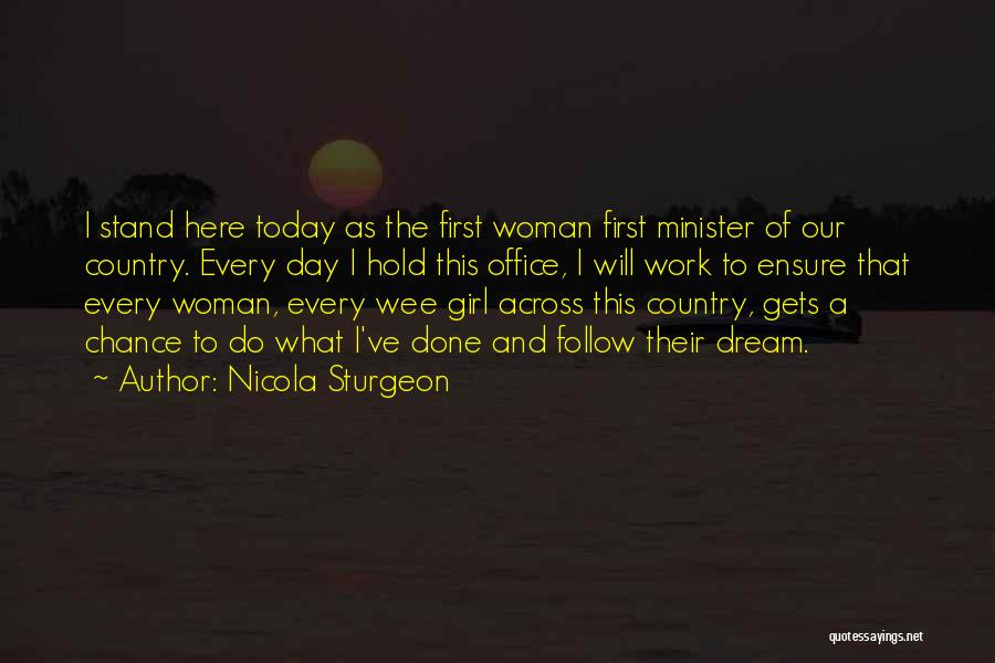 I A Country Girl Quotes By Nicola Sturgeon