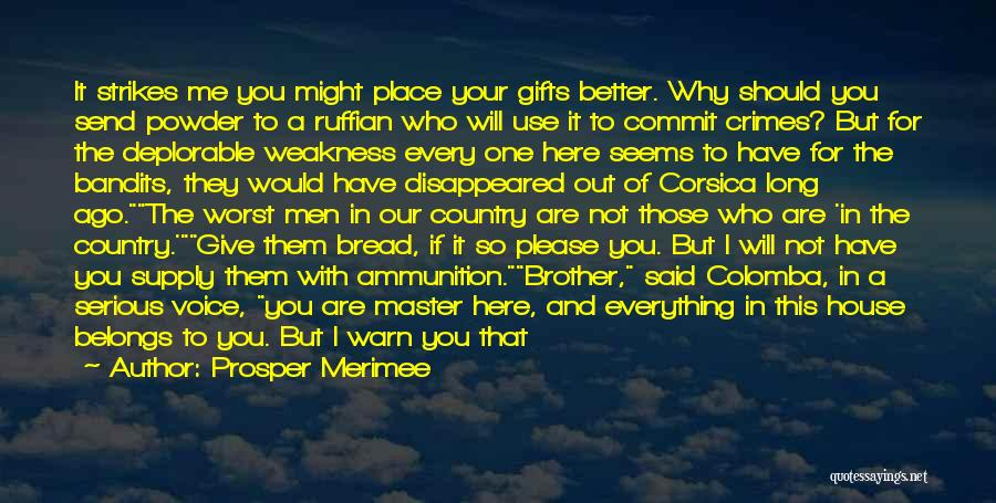 I A Country Girl Quotes By Prosper Merimee