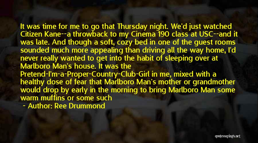 I A Country Girl Quotes By Ree Drummond