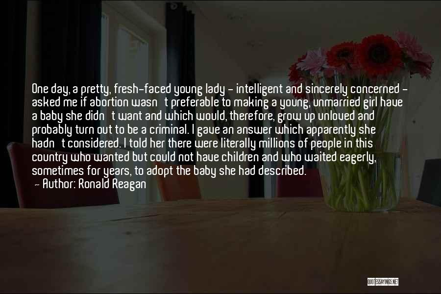 I A Country Girl Quotes By Ronald Reagan