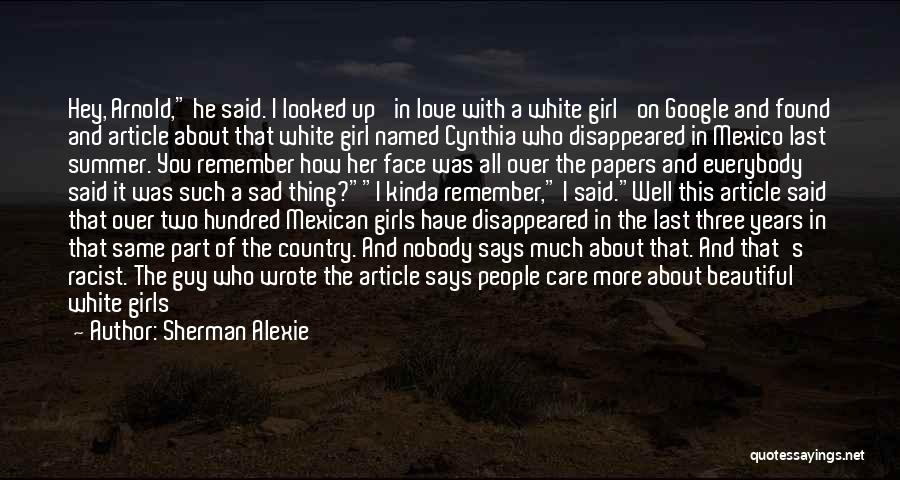I A Country Girl Quotes By Sherman Alexie