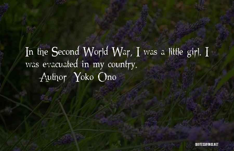 I A Country Girl Quotes By Yoko Ono