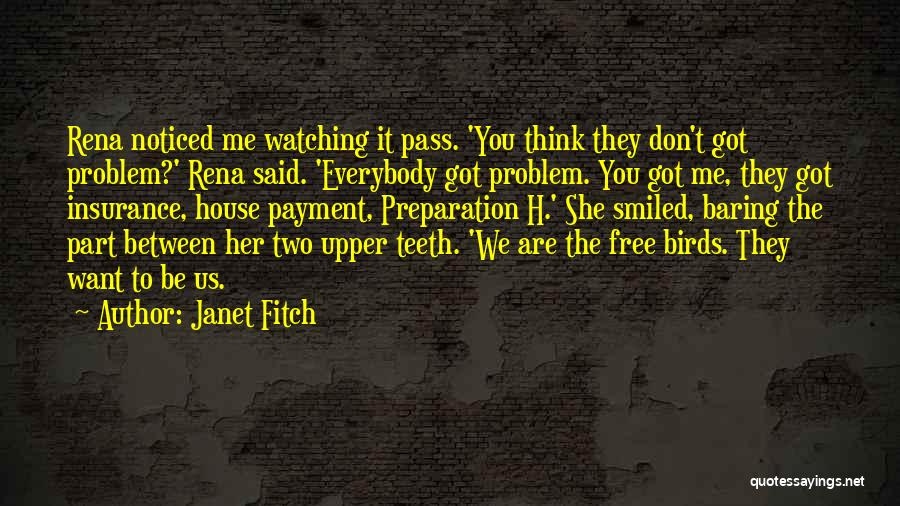 I Am A Free Bird Quotes By Janet Fitch