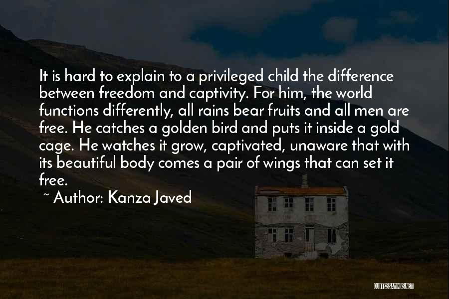 I Am A Free Bird Quotes By Kanza Javed