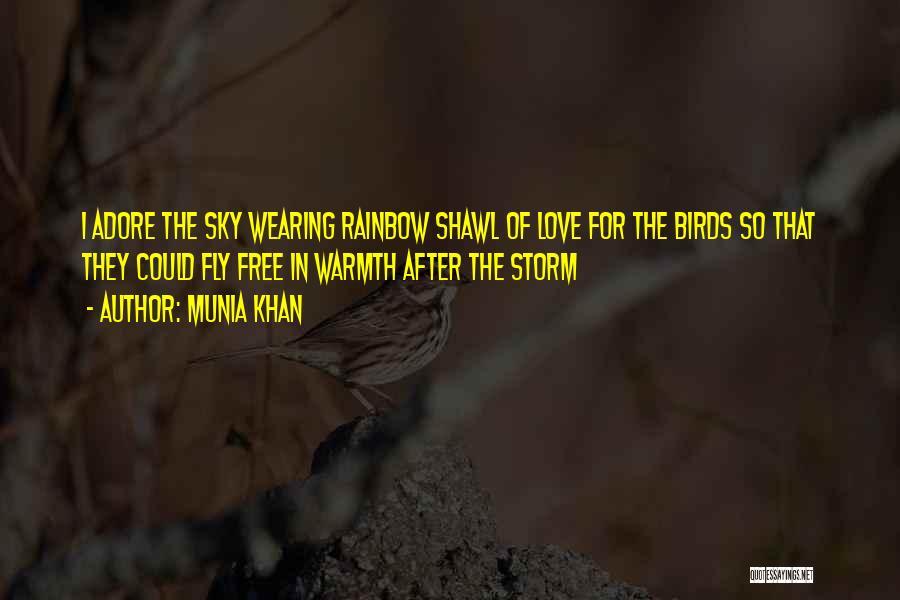 I Am A Free Bird Quotes By Munia Khan