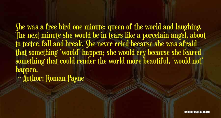 I Am A Free Bird Quotes By Roman Payne