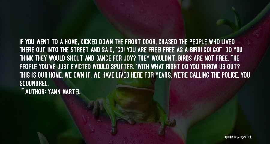 I Am A Free Bird Quotes By Yann Martel