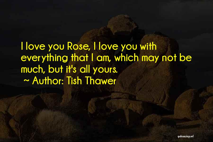 Top 100 Quotes Sayings About I Am All Yours