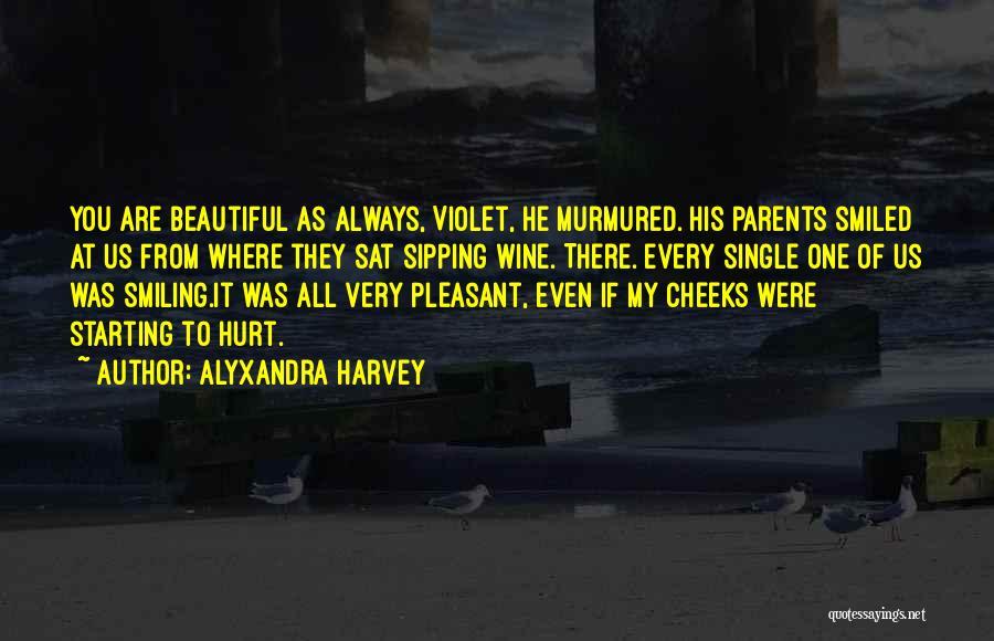 I Am Beautiful In Every Single Way Quotes By Alyxandra Harvey
