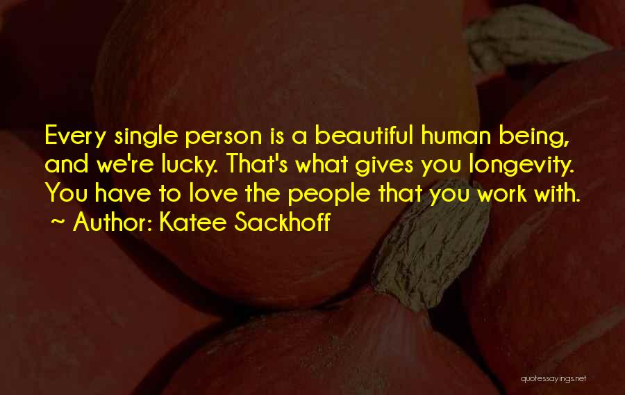I Am Beautiful In Every Single Way Quotes By Katee Sackhoff