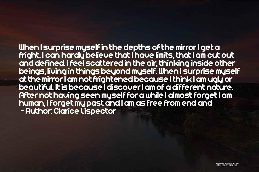 I Am Beautiful Inside Quotes By Clarice Lispector