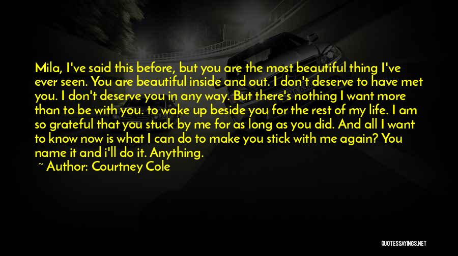 I Am Beautiful Inside Quotes By Courtney Cole