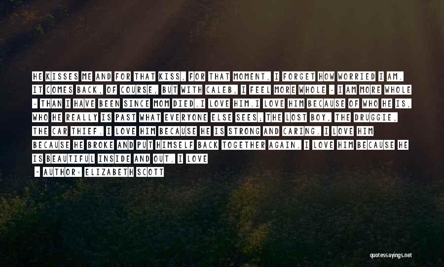 I Am Beautiful Inside Quotes By Elizabeth Scott