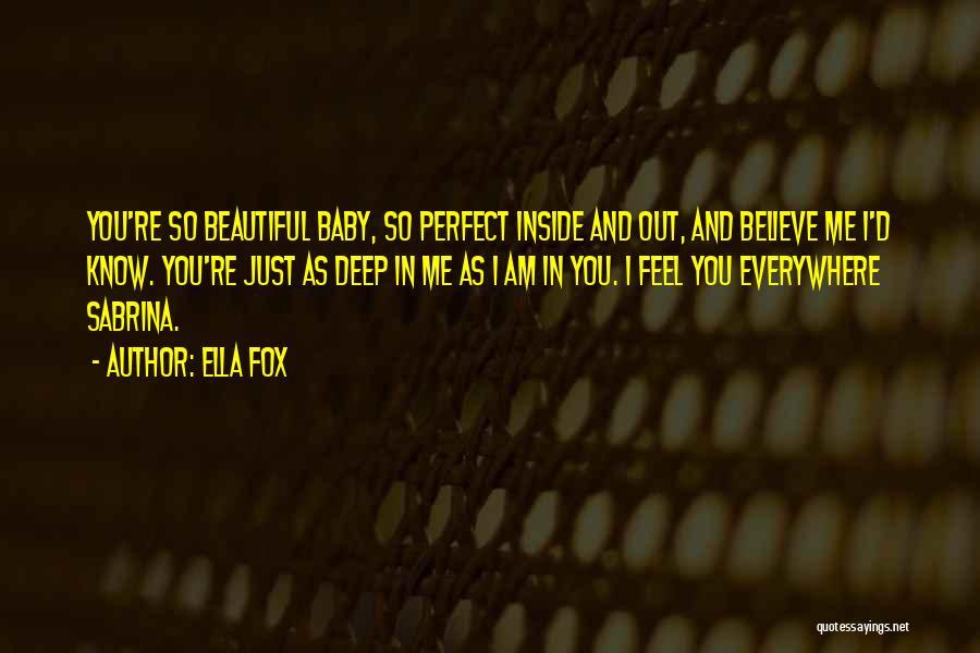 I Am Beautiful Inside Quotes By Ella Fox