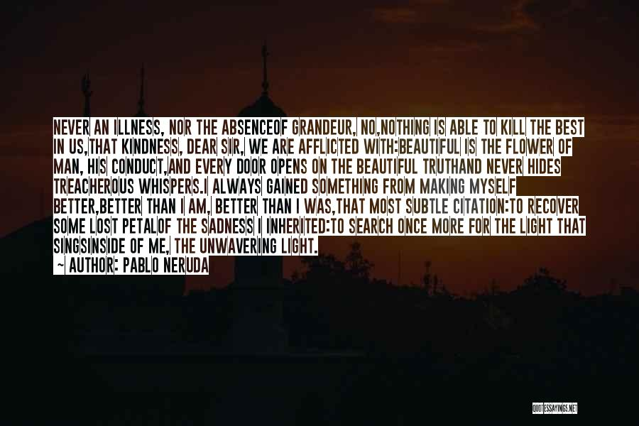 I Am Beautiful Inside Quotes By Pablo Neruda