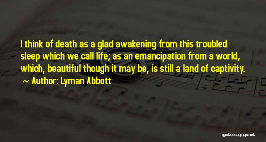 I Am Glad Your In My Life Quotes By Lyman Abbott