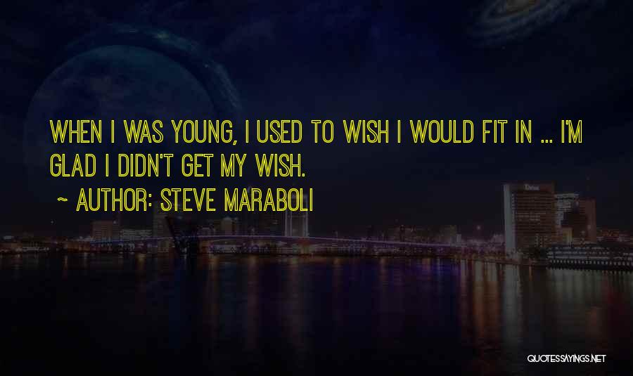 I Am Glad Your In My Life Quotes By Steve Maraboli
