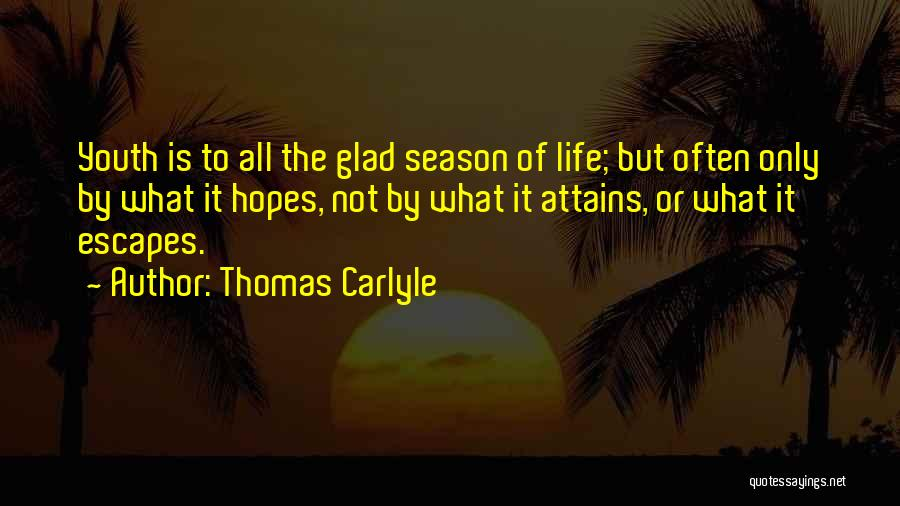 I Am Glad Your In My Life Quotes By Thomas Carlyle